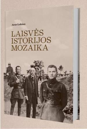 """Aro Lukšo knyga """"Laisvės istorijos mozaika"""""""